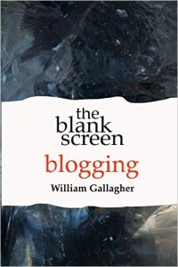 Cover of The Blank Screen: Blogging guide for writers